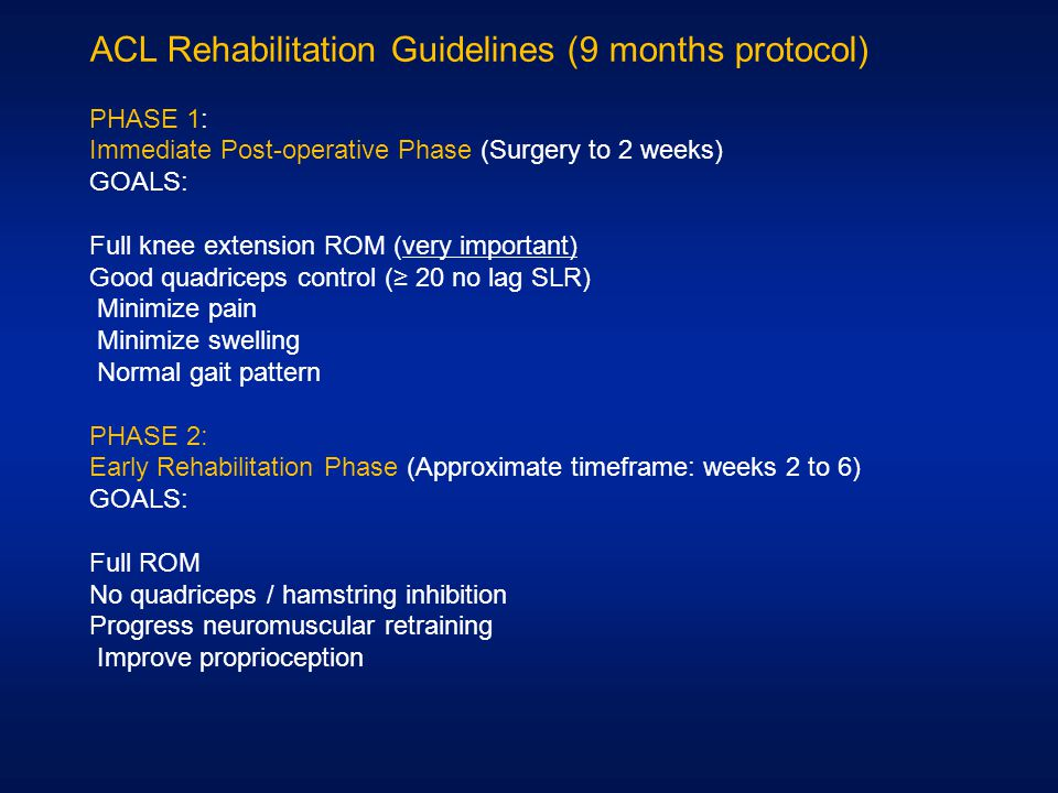 ACL Rehabilitation Guidelines (9 months protocol)
