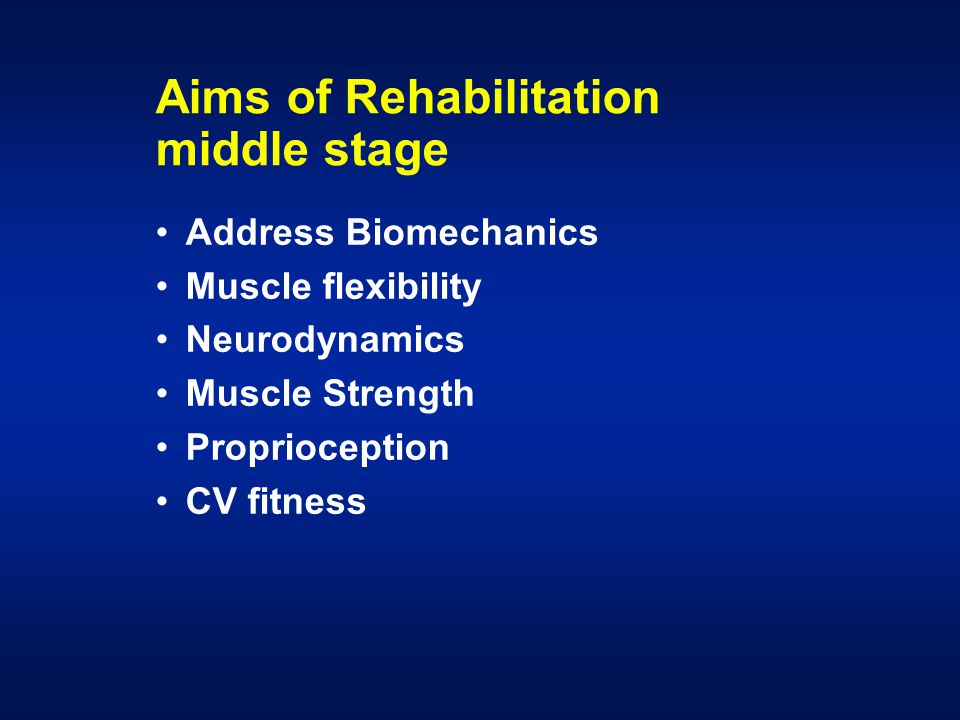 Aims of Rehabilitation middle stage