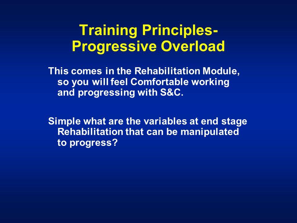 Training Principles- Progressive Overload