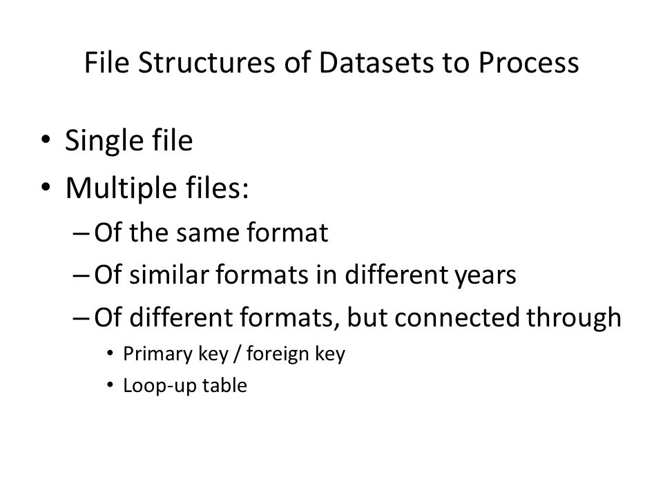 File Structures of Datasets to Process