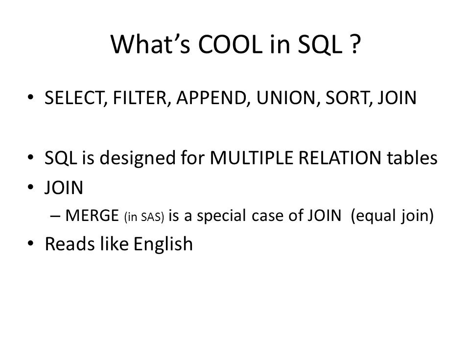 What's COOL in SQL SELECT, FILTER, APPEND, UNION, SORT, JOIN