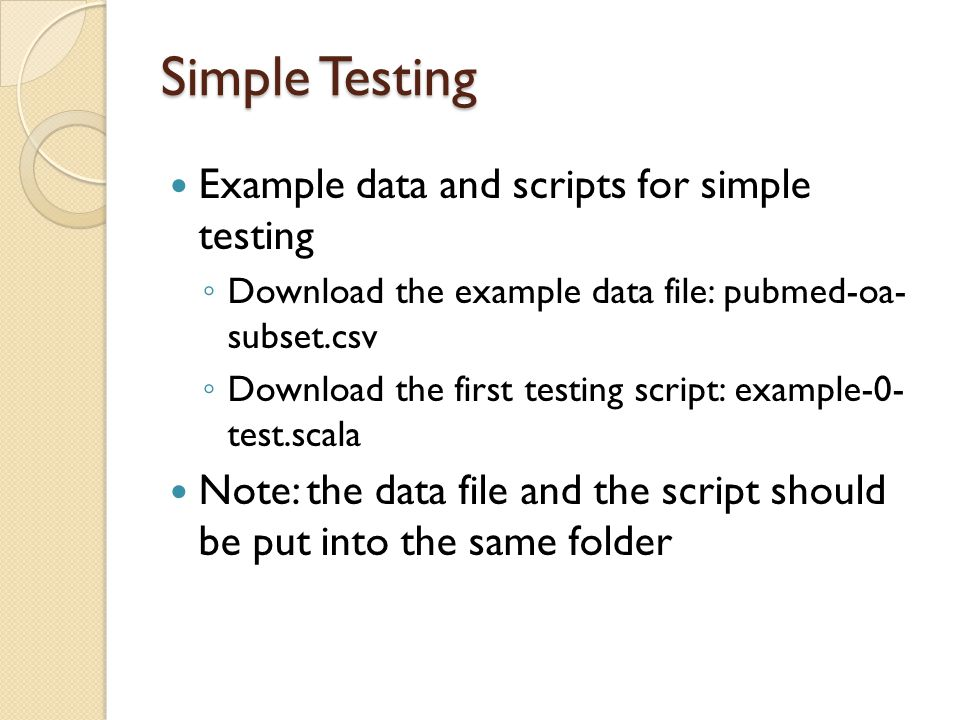 Simple Testing Example data and scripts for simple testing