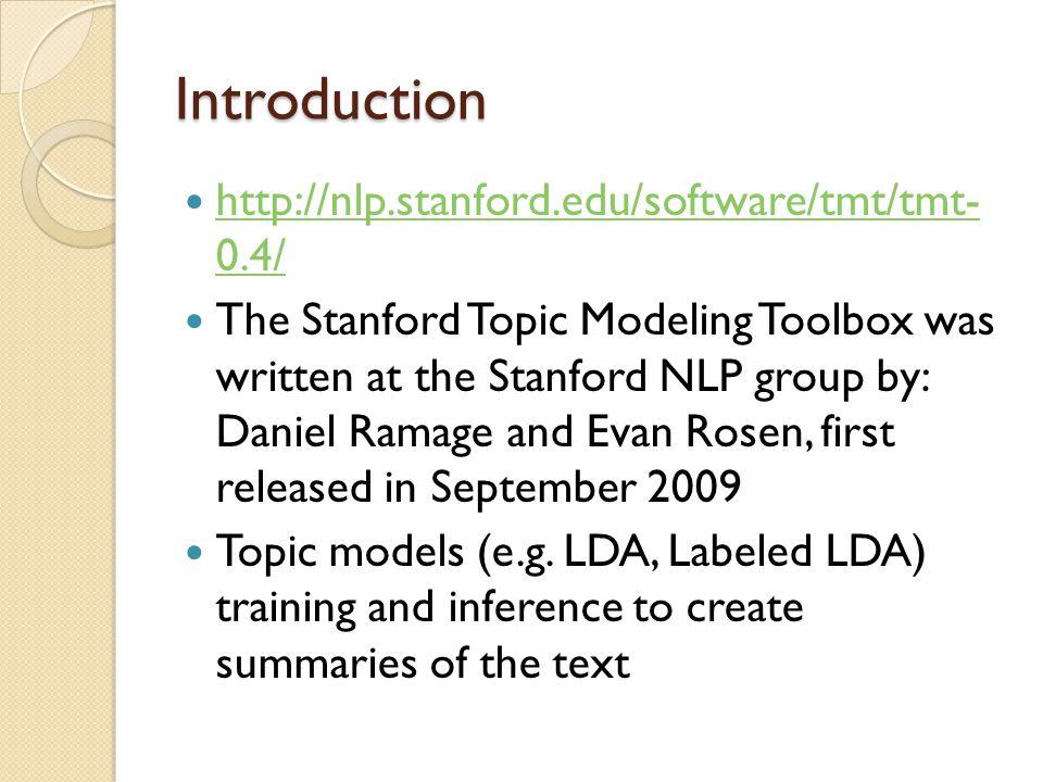 Introduction http://nlp.stanford.edu/software/tmt/tmt- 0.4/