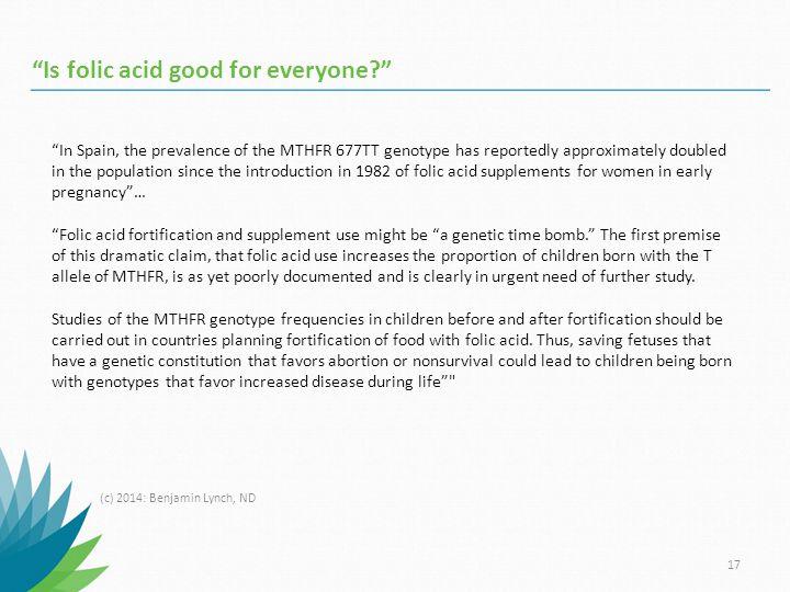Is folic acid good for everyone
