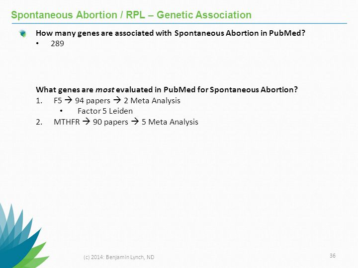 Spontaneous Abortion / RPL – Genetic Association