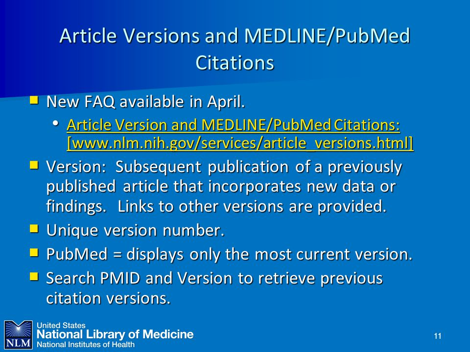 Article Versions and MEDLINE/PubMed Citations