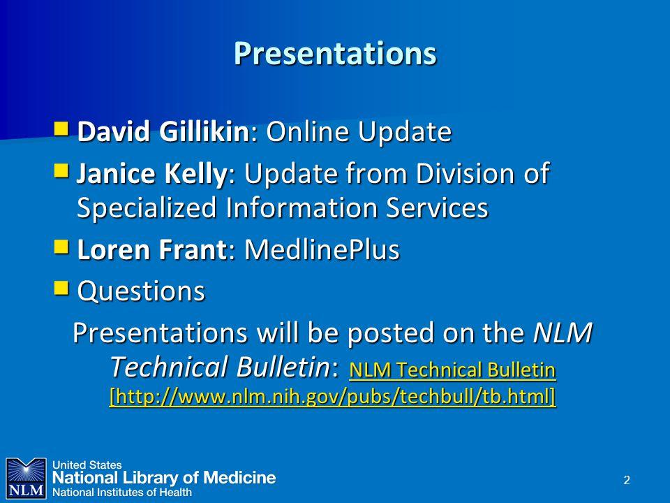Presentations David Gillikin: Online Update