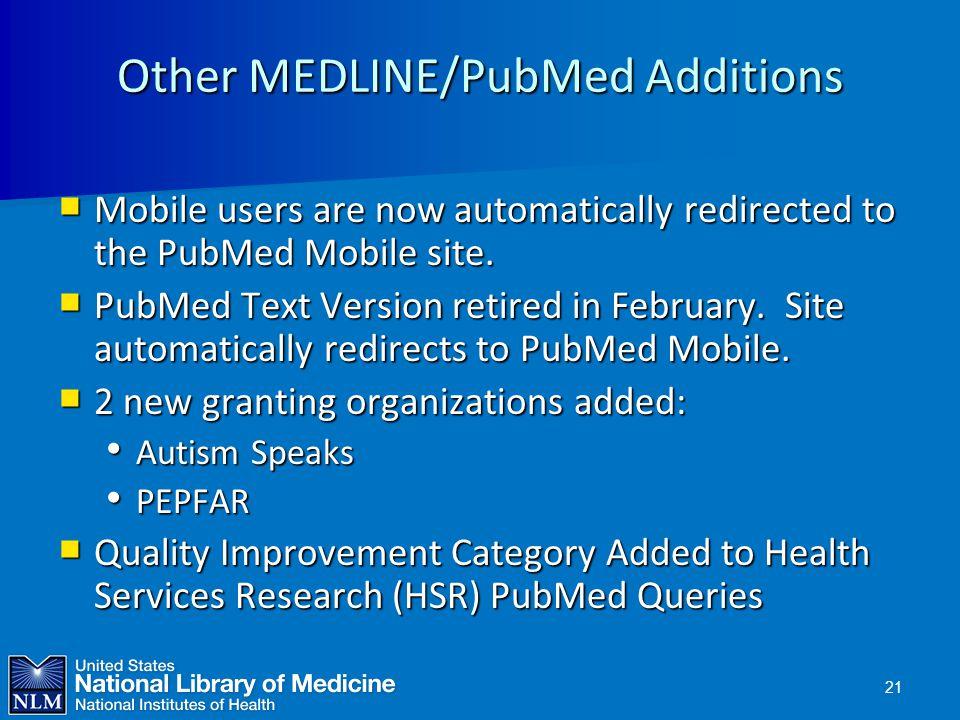 Other MEDLINE/PubMed Additions
