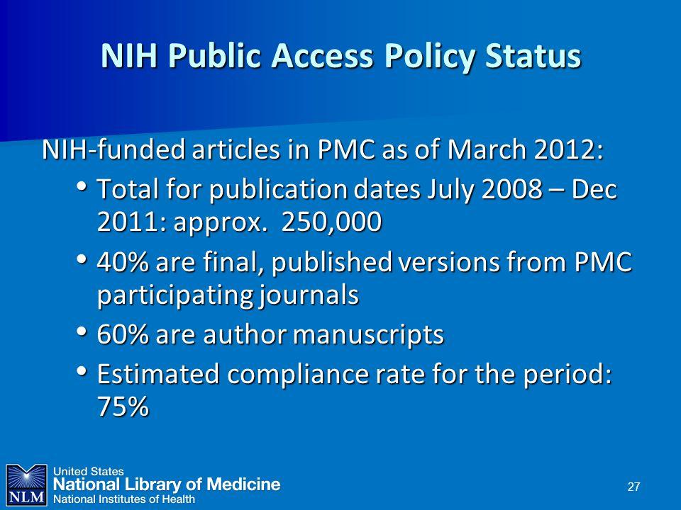 NIH Public Access Policy Status