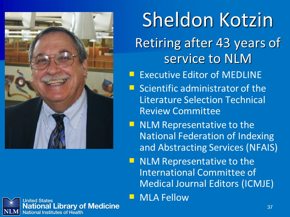 Retiring after 43 years of service to NLM