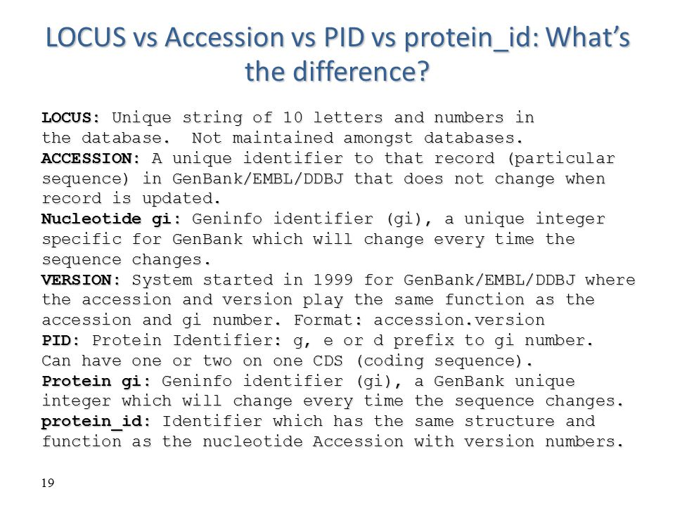 LOCUS vs Accession vs PID vs protein_id: What's the difference