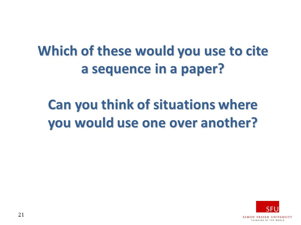 Which of these would you use to cite a sequence in a paper