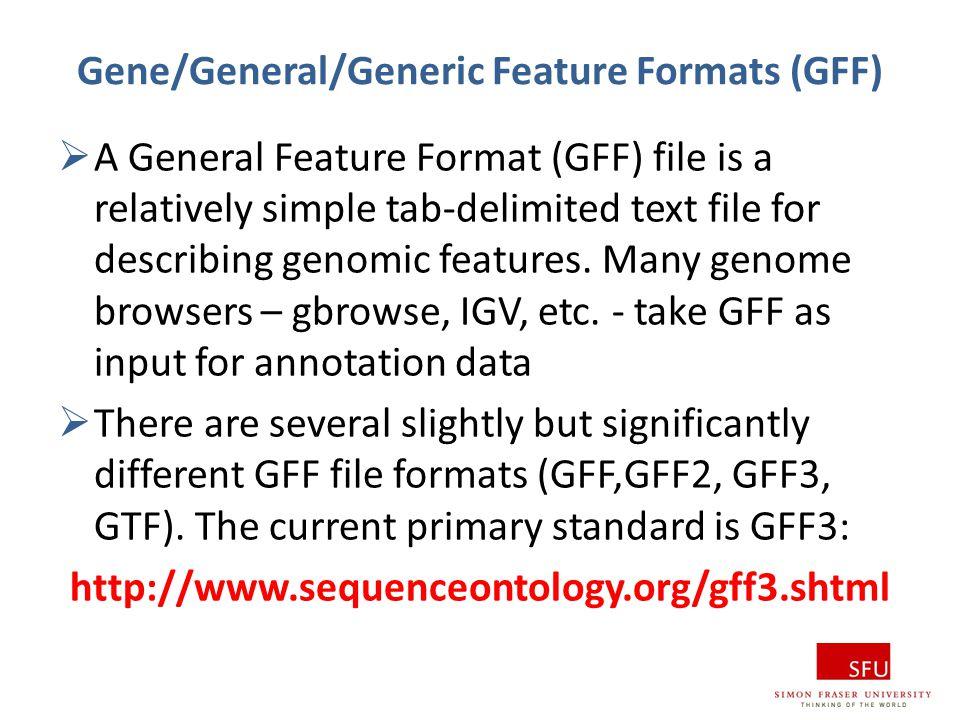 Gene/General/Generic Feature Formats (GFF)