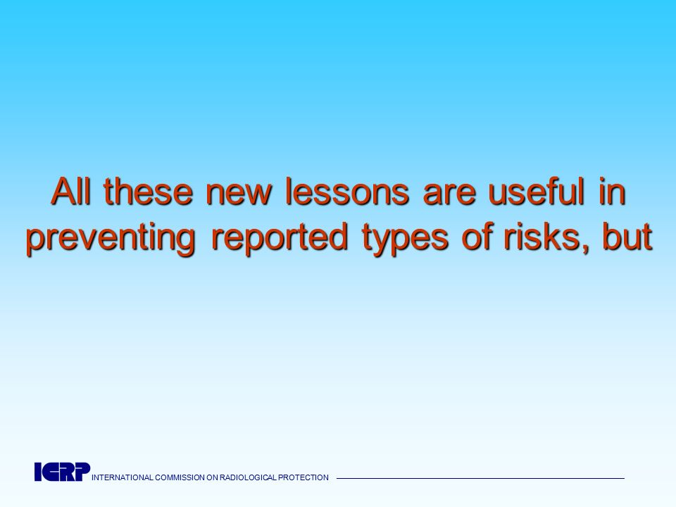 All these new lessons are useful in preventing reported types of risks, but