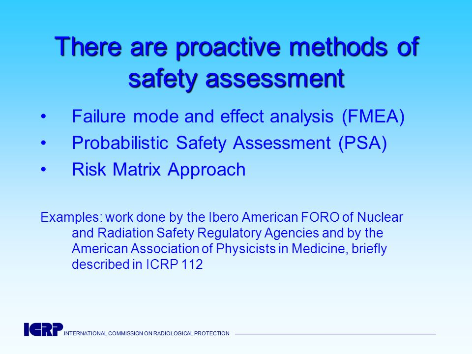 There are proactive methods of safety assessment