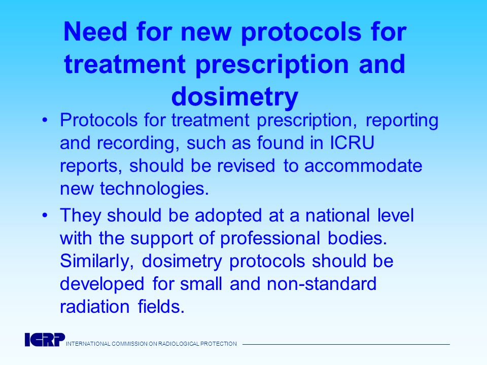 Need for new protocols for treatment prescription and dosimetry