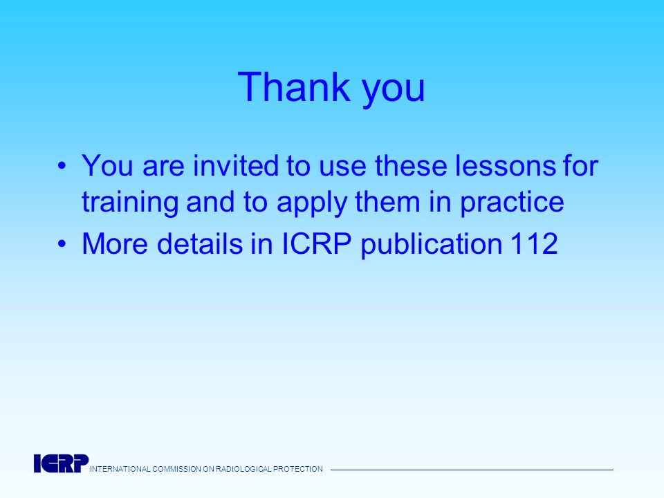 Thank youYou are invited to use these lessons for training and to apply them in practice.