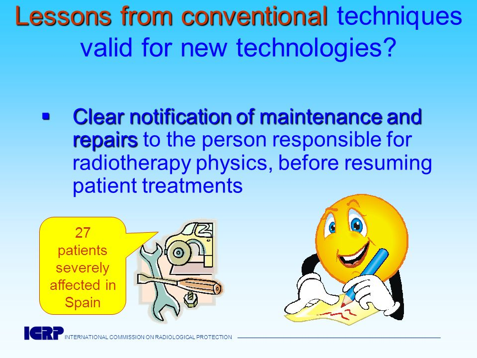 Lessons from conventional techniques valid for new technologies