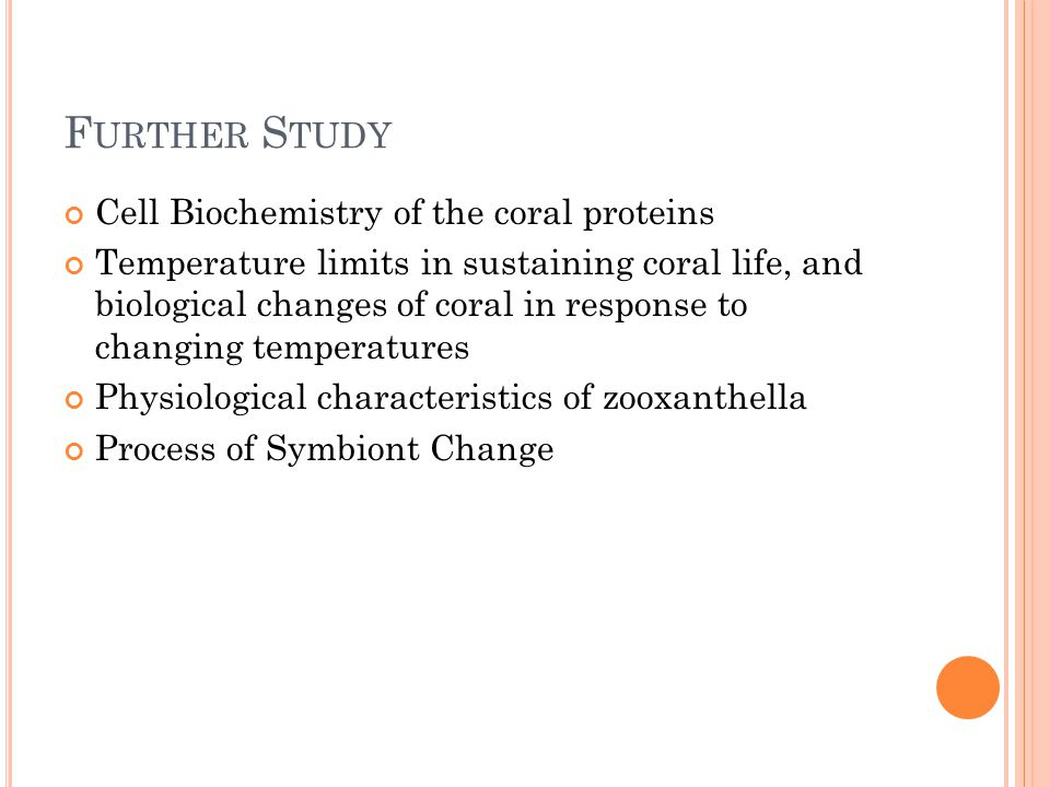 Further Study Cell Biochemistry of the coral proteins