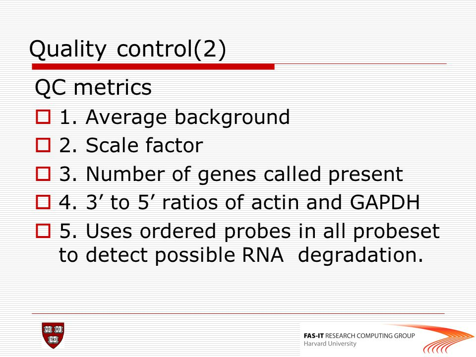 Quality control(2) QC metrics 1. Average background 2. Scale factor