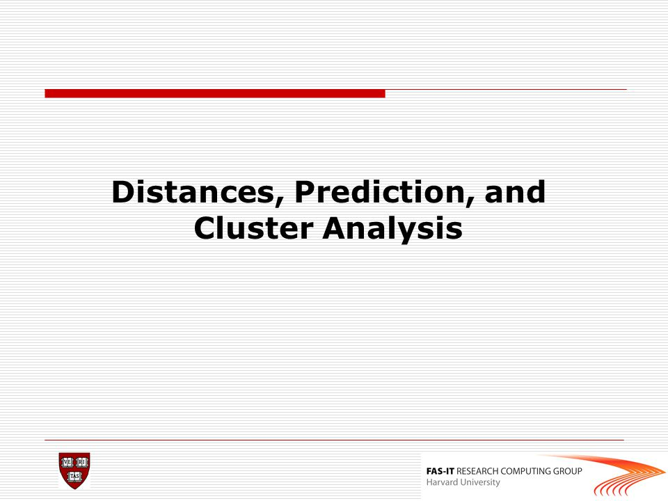 Distances, Prediction, and Cluster Analysis