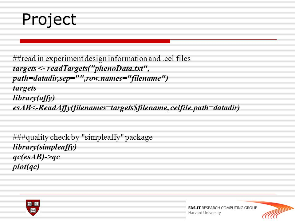 Project ##read in experiment design information and .cel files