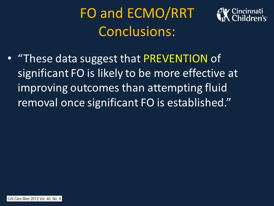 FO and ECMO/RRT Conclusions: