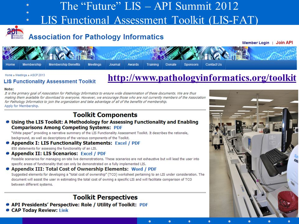 The Future LIS – API Summit 2012 LIS Functional Assessment Toolkit (LIS-FAT)