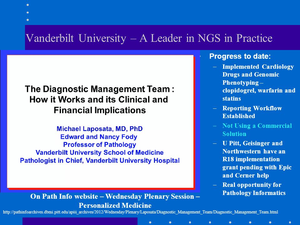 Vanderbilt University – A Leader in NGS in Practice