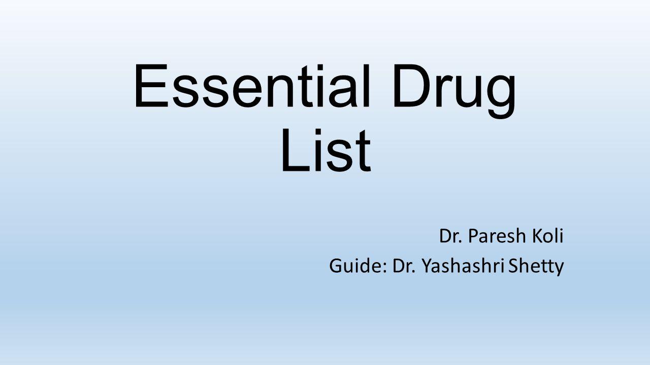 Dr. Paresh Koli Guide: Dr. Yashashri Shetty