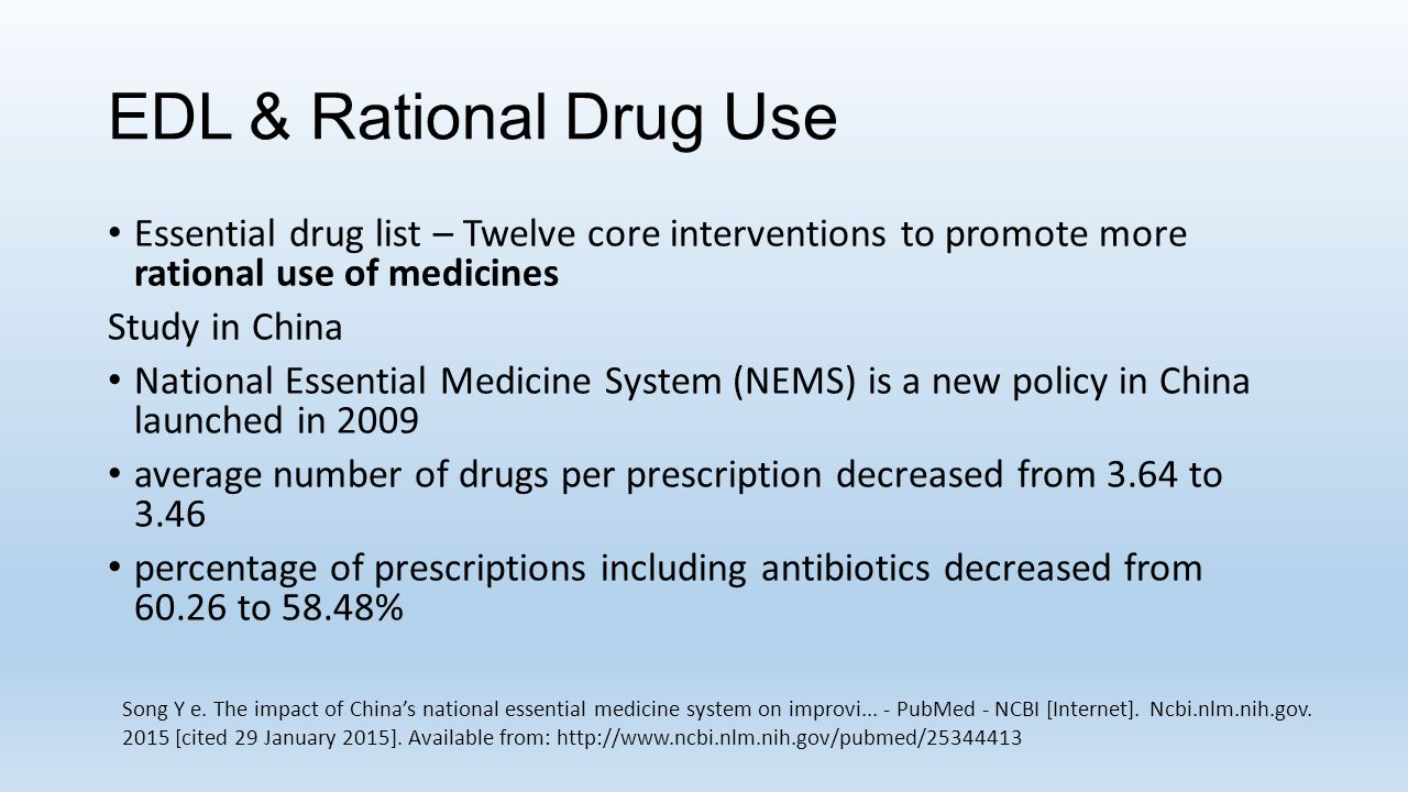 EDL & Rational Drug Use Essential drug list – Twelve core interventions to promote more rational use of medicines.