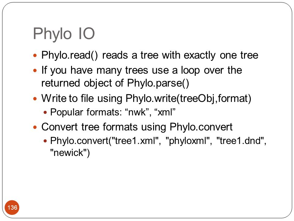Phylo IO Phylo.read() reads a tree with exactly one tree