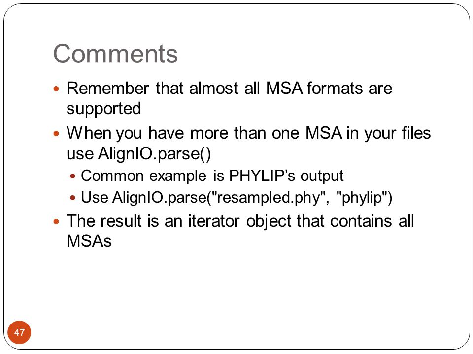 Comments Remember that almost all MSA formats are supported