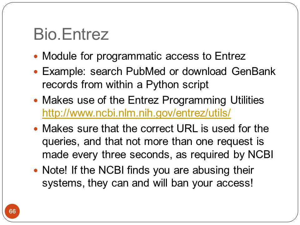 Bio.Entrez Module for programmatic access to Entrez