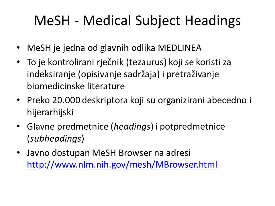 MeSH - Medical Subject Headings