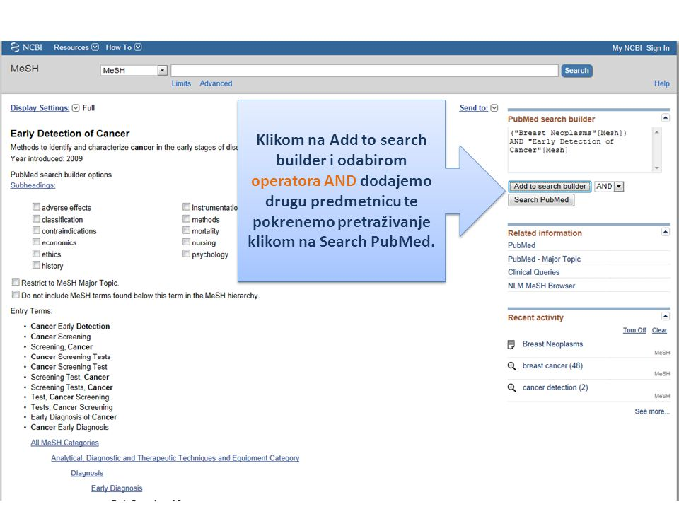Klikom na Add to search builder i odabirom operatora AND dodajemo drugu predmetnicu te pokrenemo pretraživanje klikom na Search PubMed.