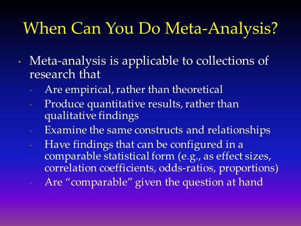 When Can You Do Meta-Analysis