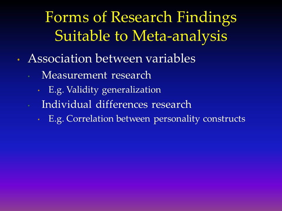 Forms of Research Findings Suitable to Meta-analysis
