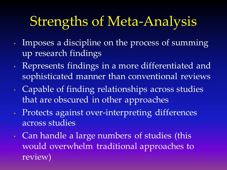 Strengths of Meta-Analysis