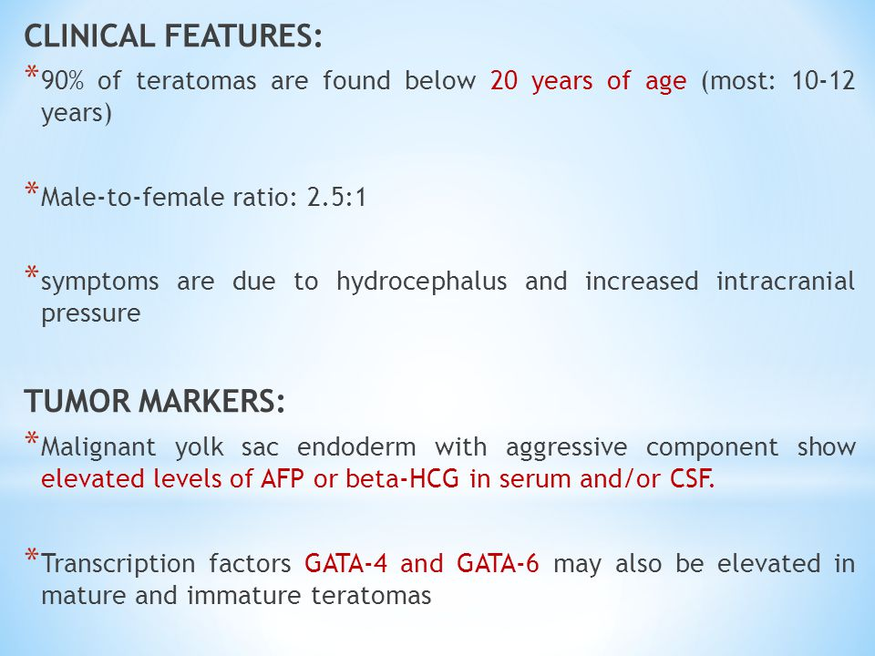 CLINICAL FEATURES: TUMOR MARKERS: