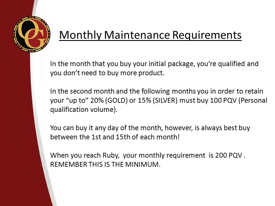 Monthly Maintenance Requirements