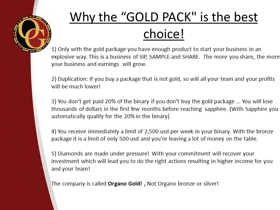 Why the GOLD PACK is the best choice!
