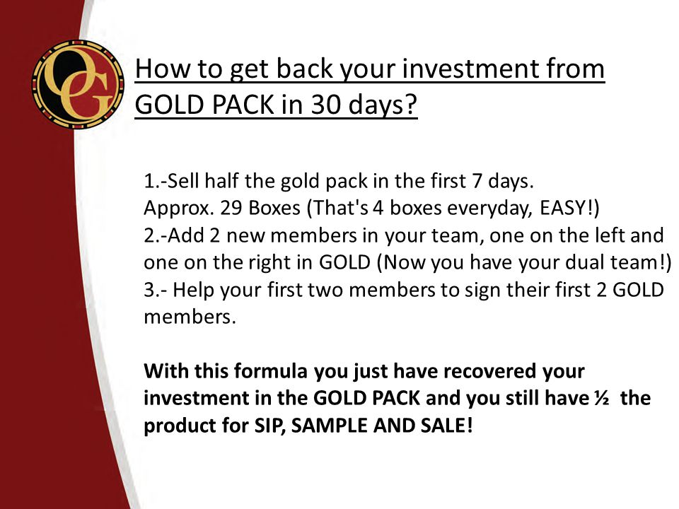 How to get back your investment from GOLD PACK in 30 days