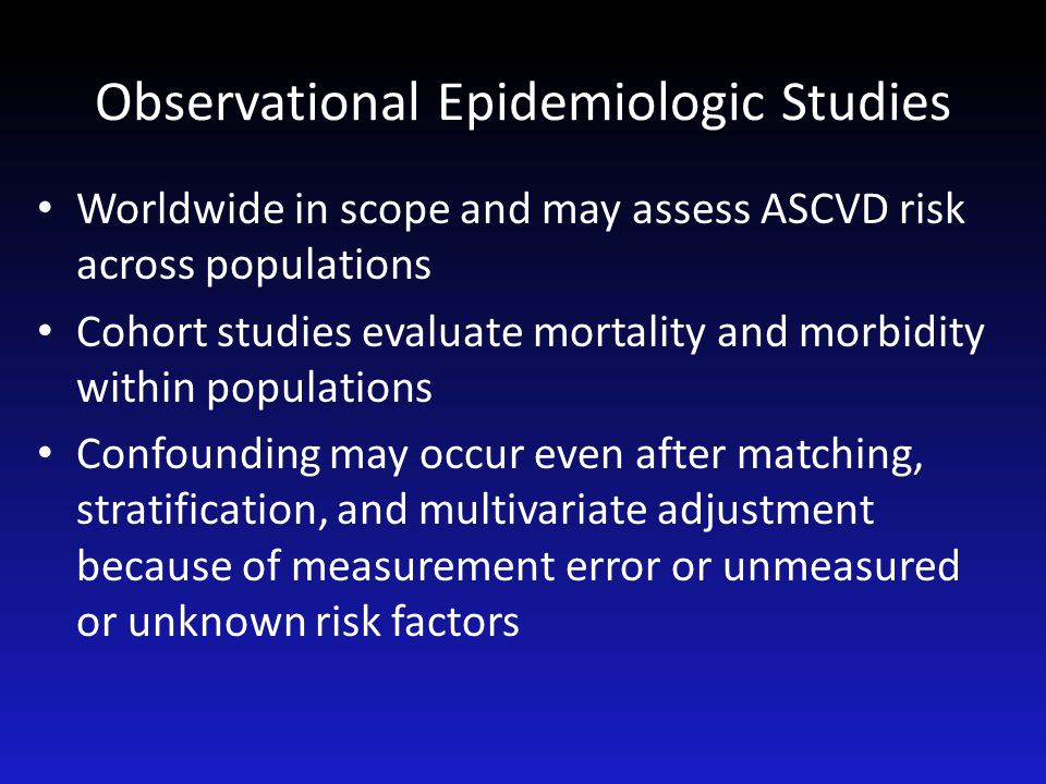 Observational Epidemiologic Studies