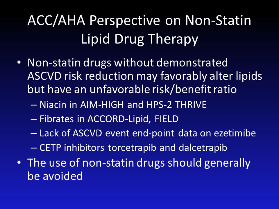 ACC/AHA Perspective on Non-Statin Lipid Drug Therapy