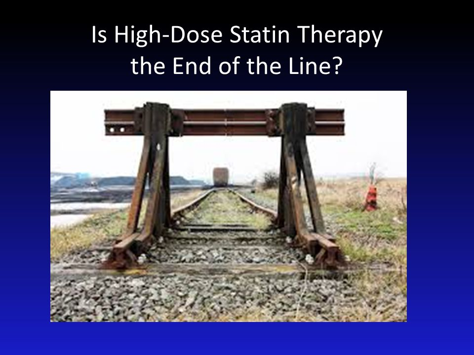 Is High-Dose Statin Therapy the End of the Line