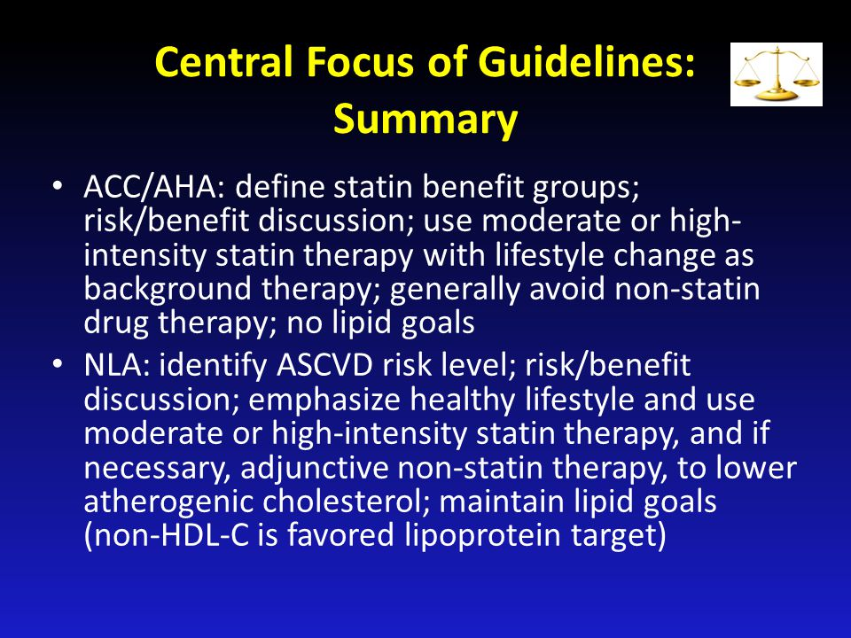 Central Focus of Guidelines: Summary