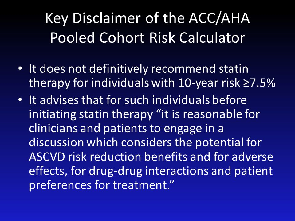 Key Disclaimer of the ACC/AHA Pooled Cohort Risk Calculator