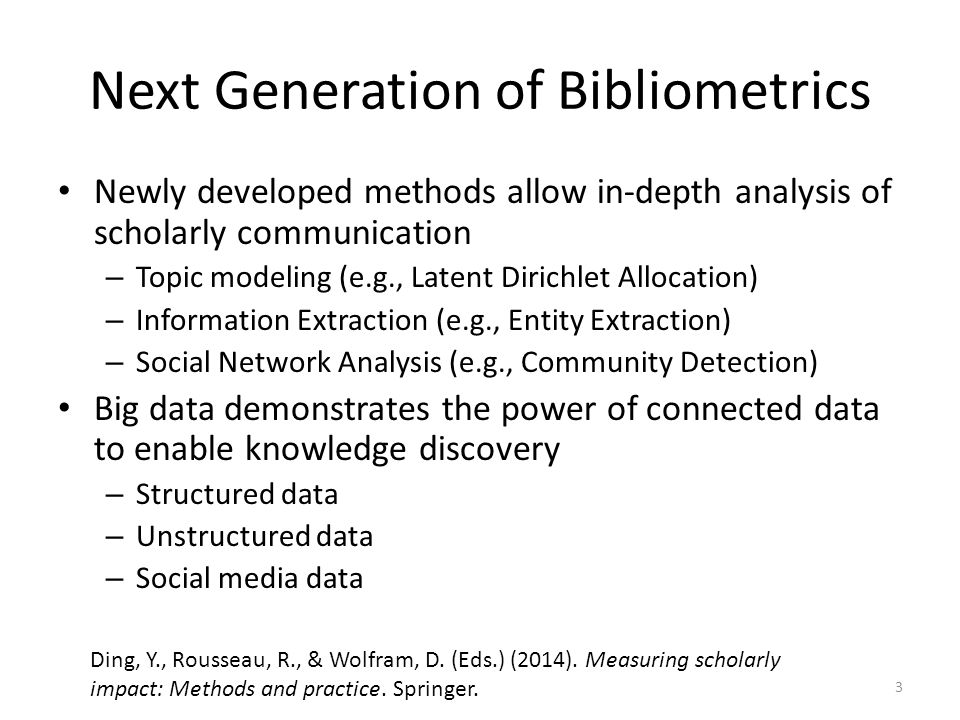 Next Generation of Bibliometrics