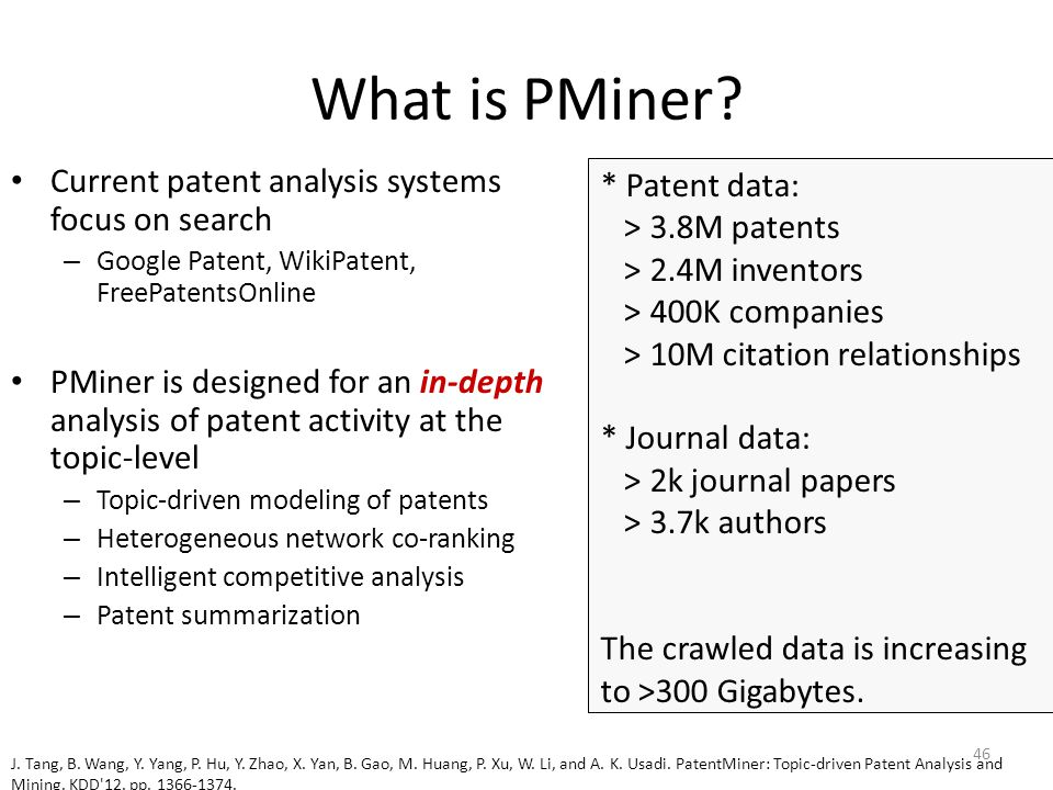 What is PMiner Current patent analysis systems focus on search